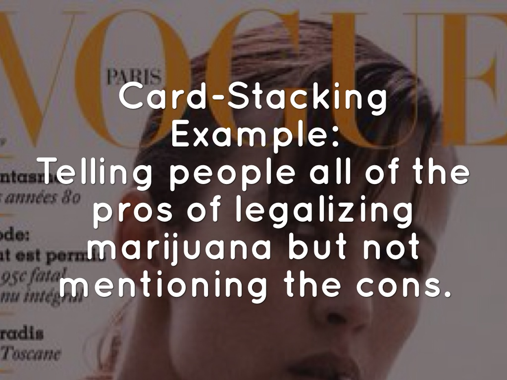 example of card stacking fallacy