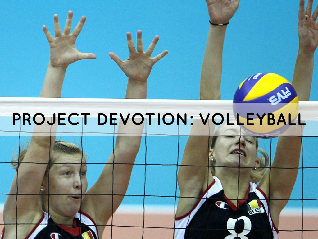 project Devotion: Volleyball
