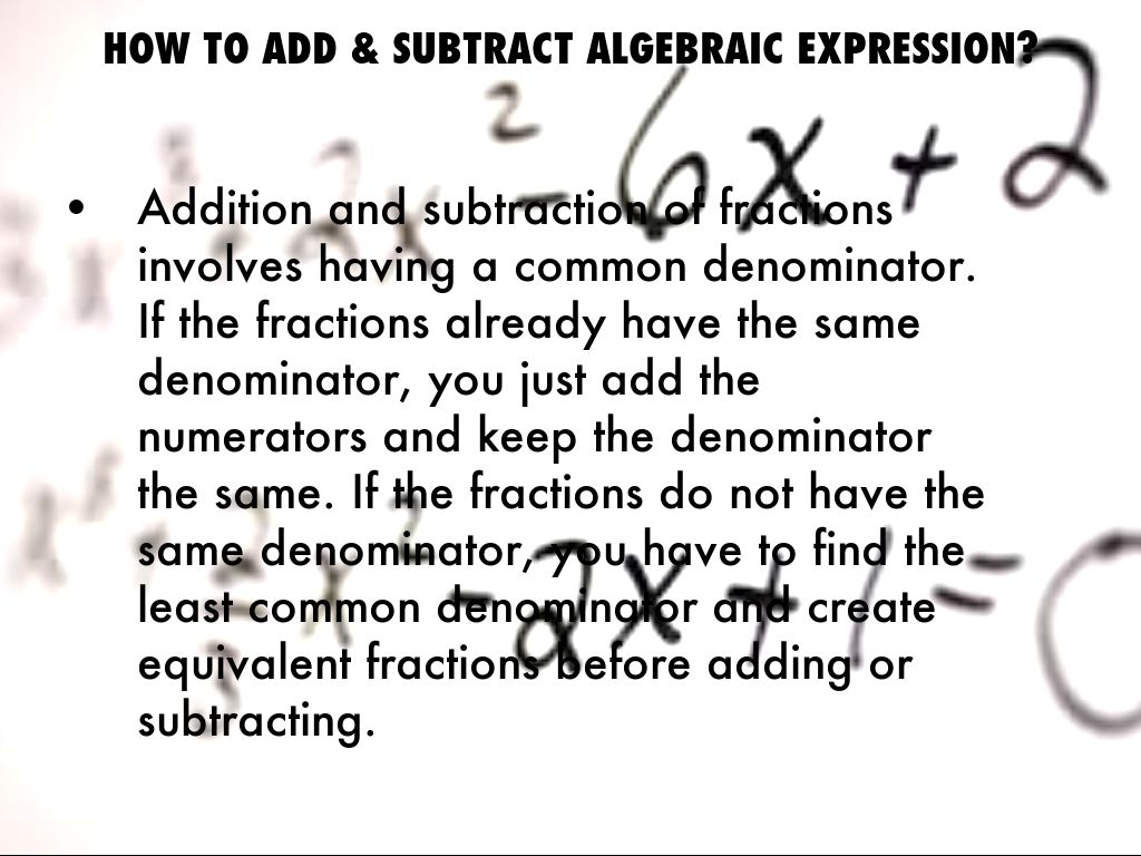How To Add & Subtract Algebraic Expression?