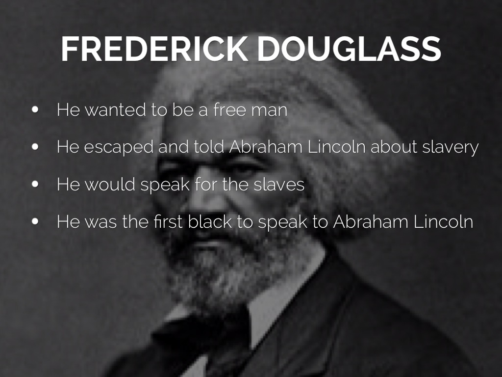 the friendship of frederick douglass and abraham lincoln and their ties to slavery Frederick douglass and abraham lincoln are the two preeminent self-made men in american history lincoln was born dirt-poor and became one of the nation's greatest presidents douglass spent the first twenty years of his life as a slave and became the most famous black man in the western world.