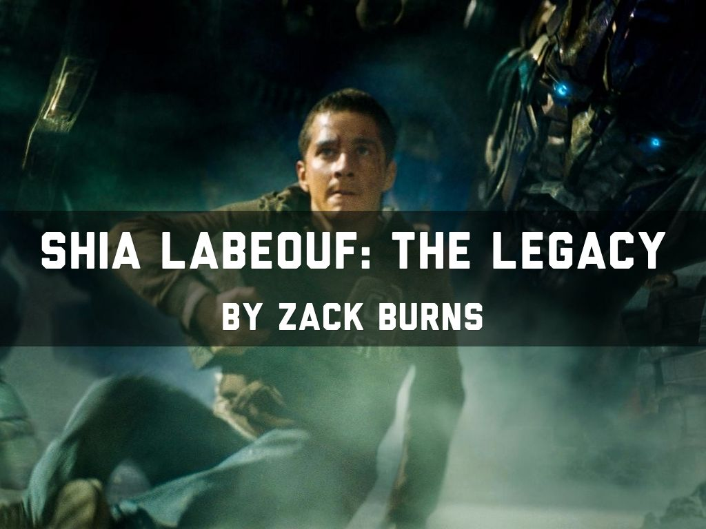Shia LaBeouf: The Legacy