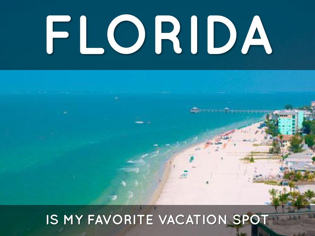 my favorite vacation spot