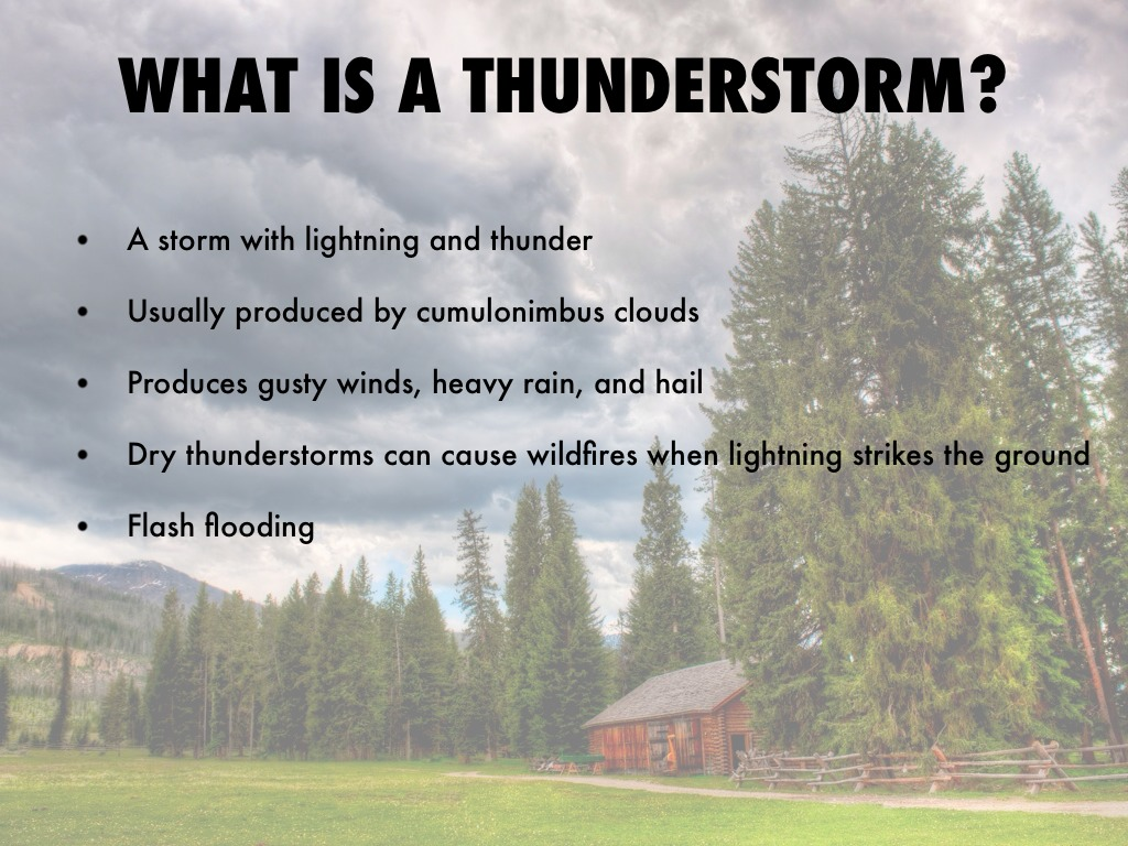 What is a thunderstorm 63