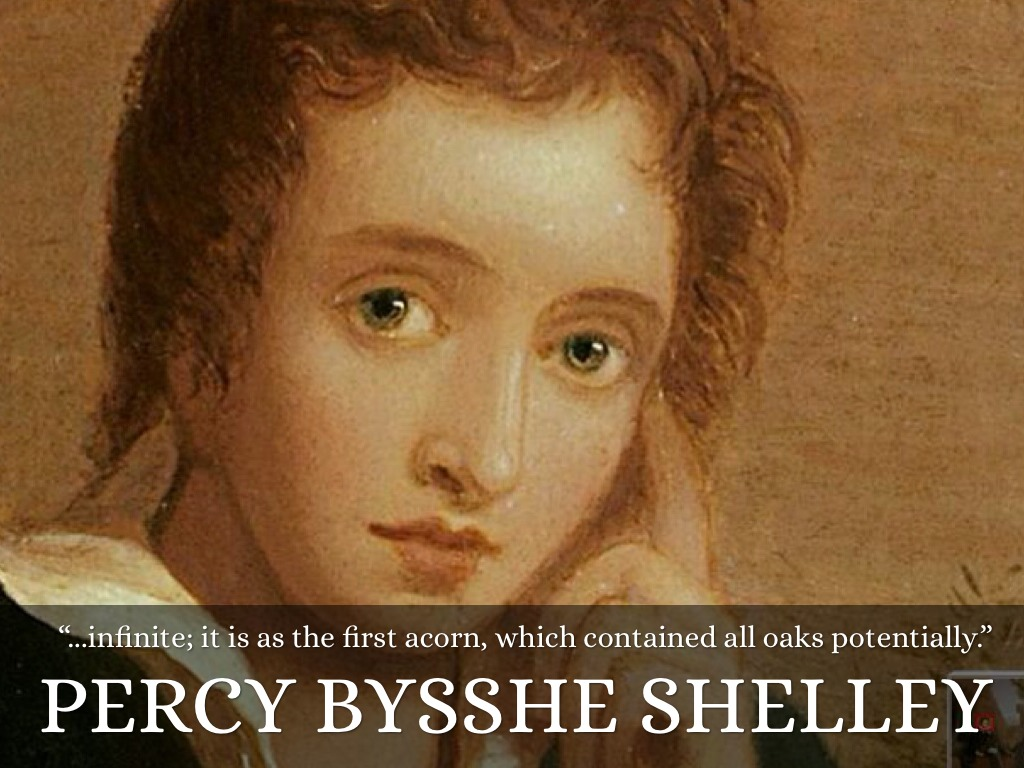 percy shelley Author: percy bysshe shelley (1792-1822), one of the 'big six' romantic poets, the others being coleridge, blake, wordsworth, byron and keats romantic poetry a tenet of romantic poetry is.