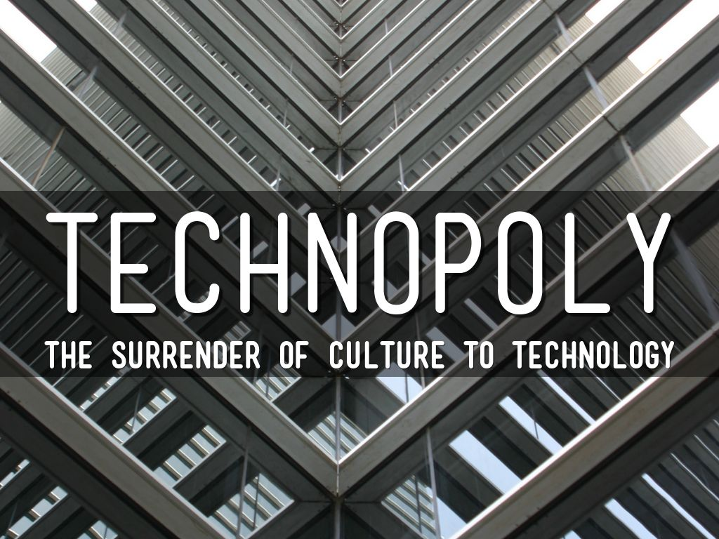 technopoly the surrender of culture to technology The subtitle for his book is the surrender of culture to technology, which is a very concise summary of the argument of his book though, by the end, he seems to have portrayed the rise of the modern american technopoly more as a degeneration and undermining of the cultural meaning and purpose undergirding our entire society.