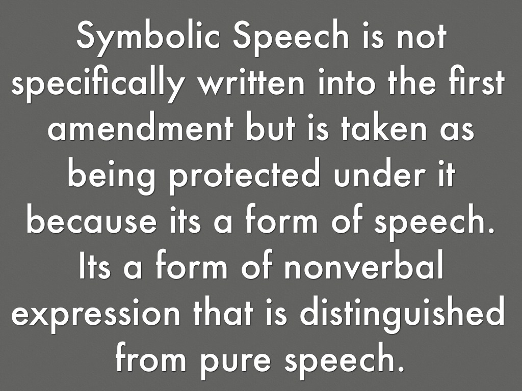 symbolic speech should be protected