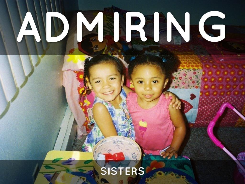 admiring sister