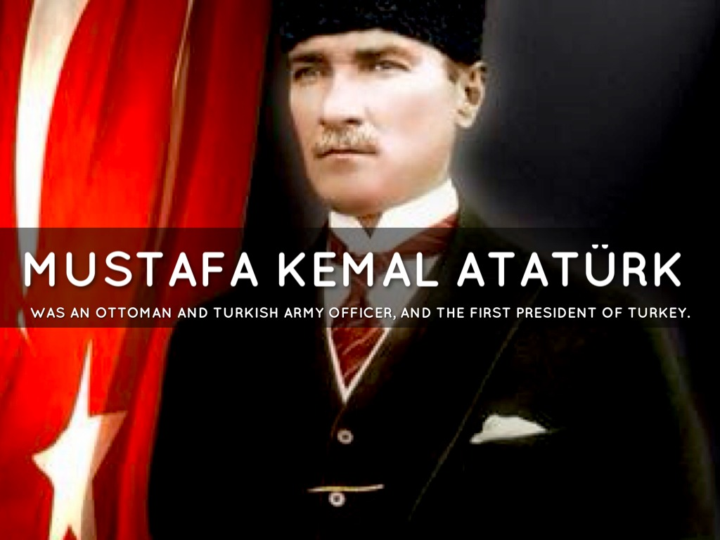 mustafa kemal atatürk the first president Mustafa kemal atatürk was the first president of turkey until his death in 1938 he is known for being a leader of turkey who freed the country from being controlled by other countries, and later for starting changes that made turkey more modern and similar to western civilization, mainly europe and the united states.