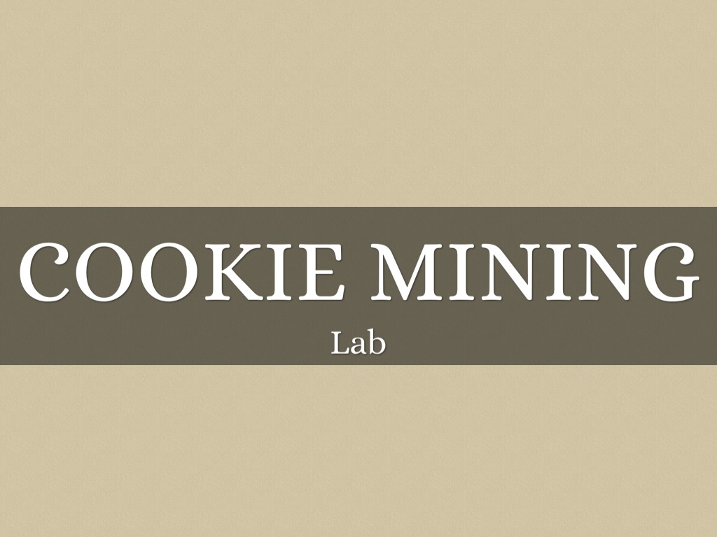 cookie mining lab My cookie mining experience was easier than i thought it would have been i didn't face any challenges during this process reflection questions were the minerals evenly distributed throughout the cookie mines how do you think this applies to the real world - no, i do not think the minerals were.
