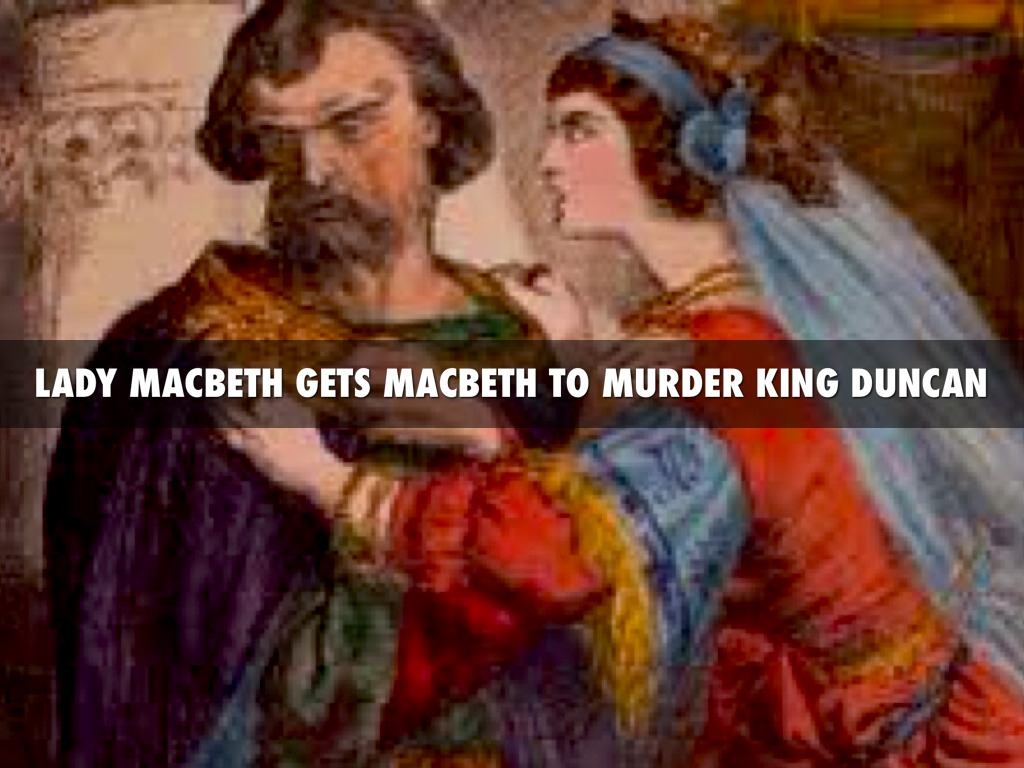 macbeths responsibility for the murder of king Even after this encounter macbeth, at times, seems to move through the play in a dreamlike state, as when he follows a dagger of the mind toward the sleeping king's room just before he commits his first murder (2150.