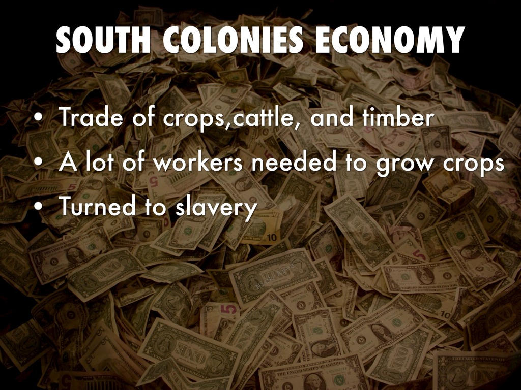 economy around your southern colonies