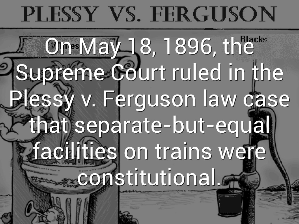 Supreme Court rules in Plessy v. Ferguson
