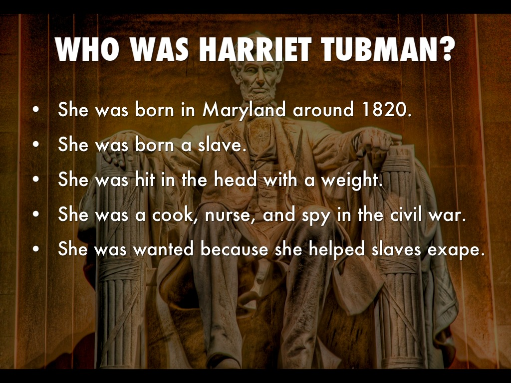 who is harriet tubman Harriet tubman: the road to freedom [catherine clinton] on amazoncom free shipping on qualifying offers celebrated for her courageous exploits as a conductor on the underground railroad, harriet tubman has entered history as one of nineteenth-century america's most enduring and important figures.