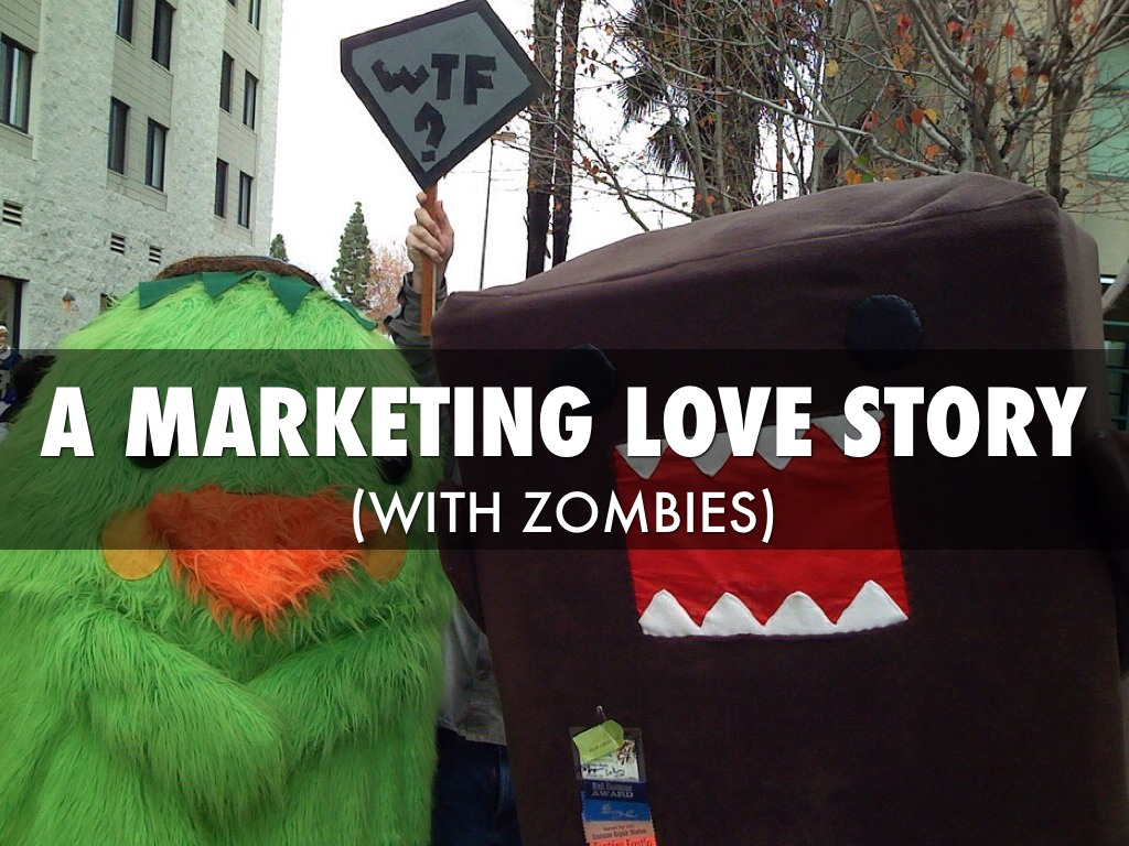 A Marketing Love Story (with Zombies) by WTF Marketing