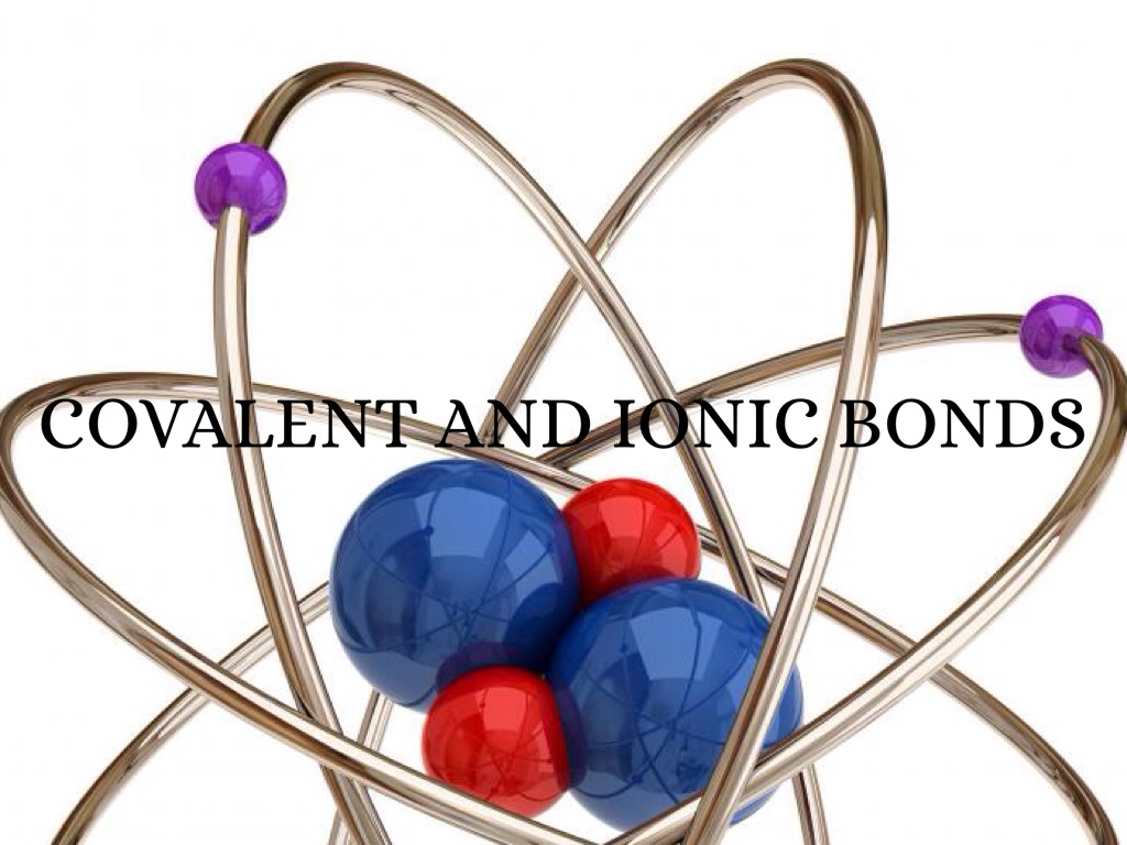 ionic and covalent bond by hussainmehdi