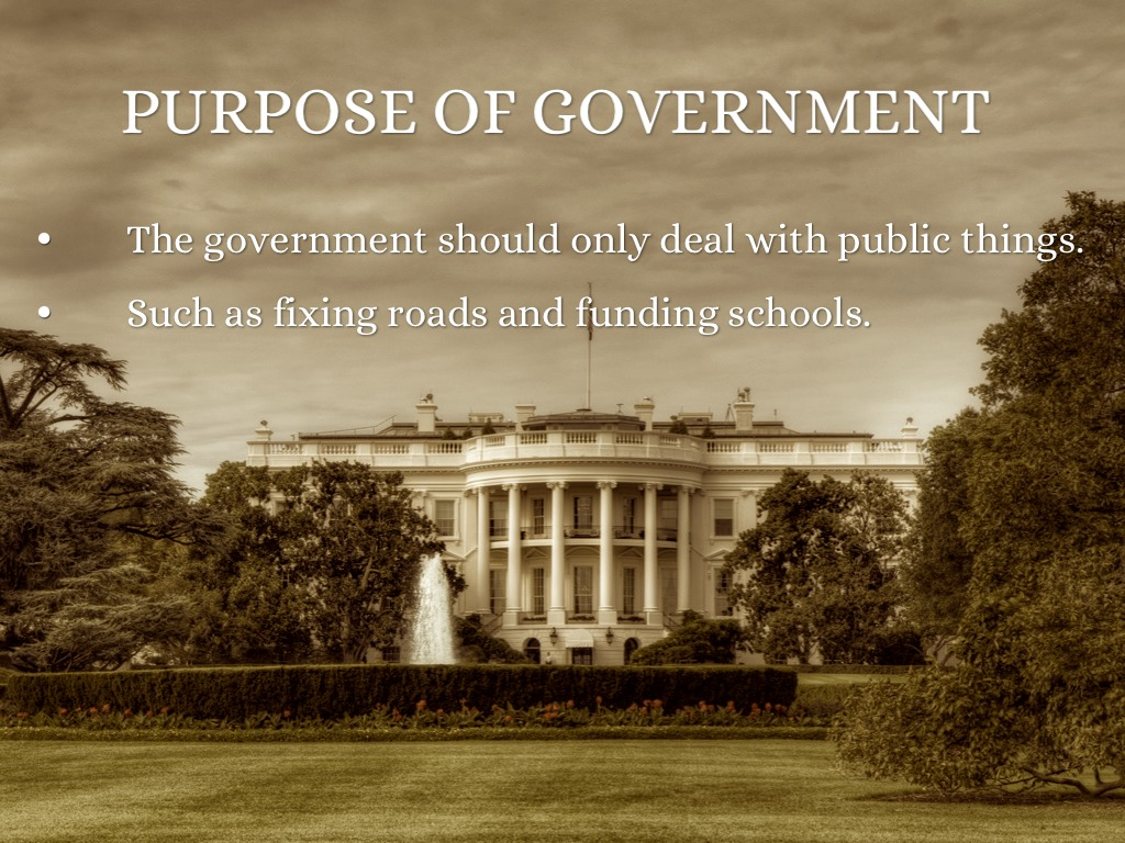 the three purposes of government