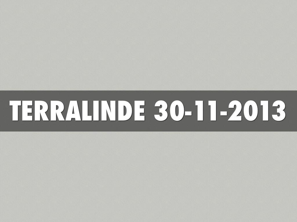 Terralinde 30 November 2013