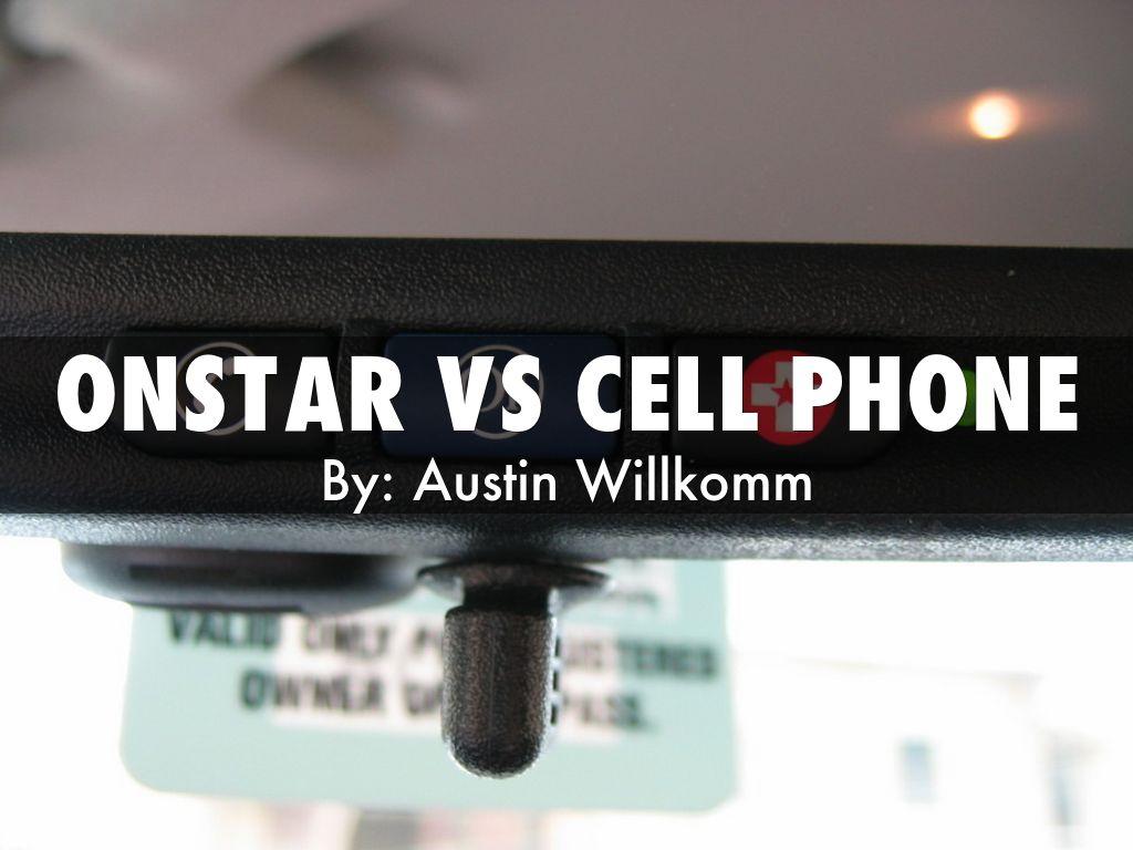 onstar vs cell phone by austin willkomm