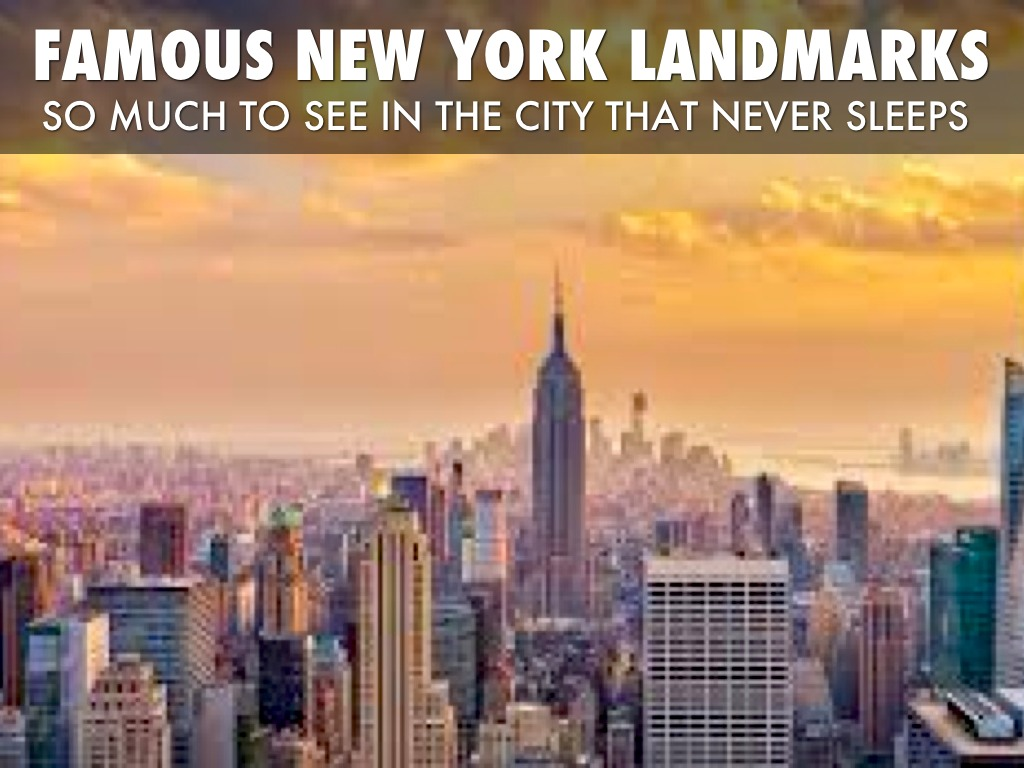 Famous us landmarks by taylorms0107 for Iconic new york landmarks