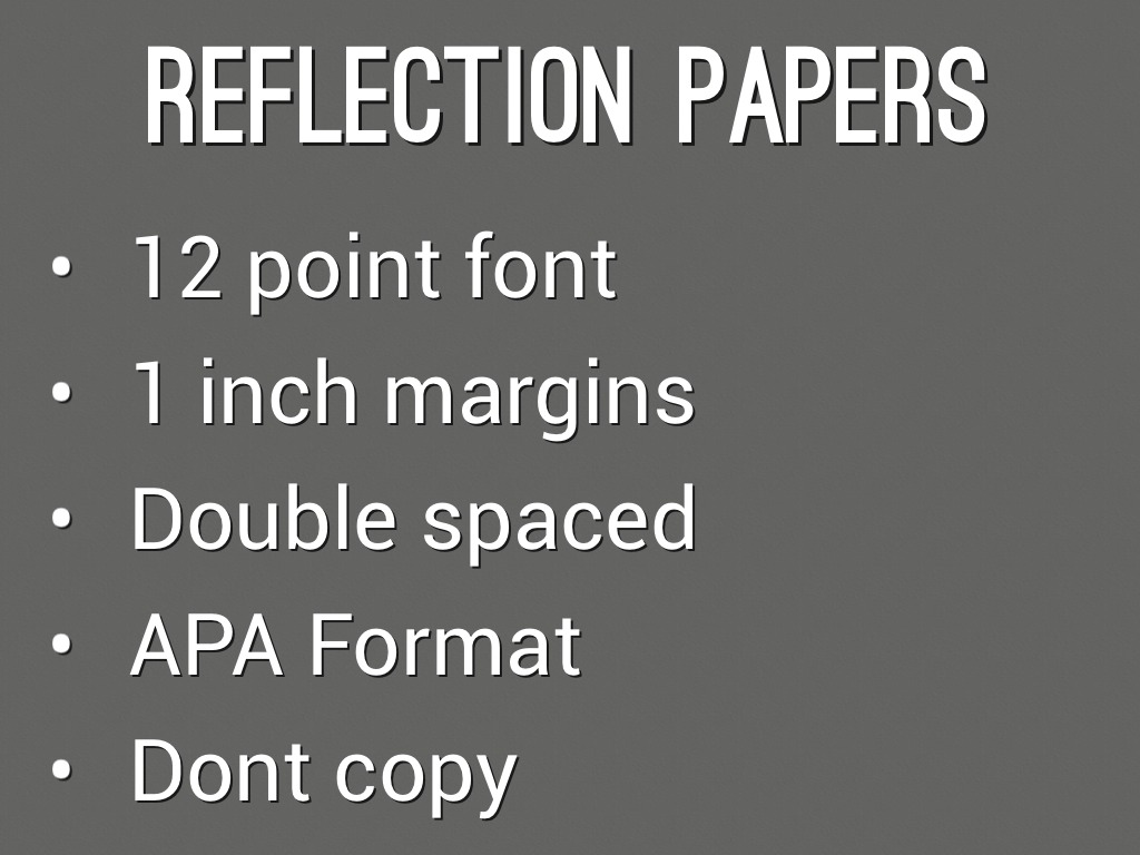 reflection paper no Writing creative reflective essay can contribute to the development of your critical thinking skills it will sharpen your mind and improve the ability to analyze before you start writing your masterpiece, it is advisable to have a look at creative reflective essay examples.