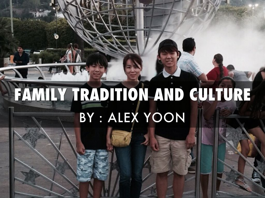family tradition and culture