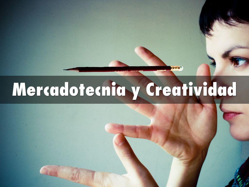 Mercadotecnia y Creatividad