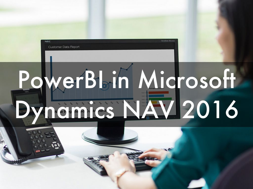 PowerBI in Microsoft Dynamics NAV 2016