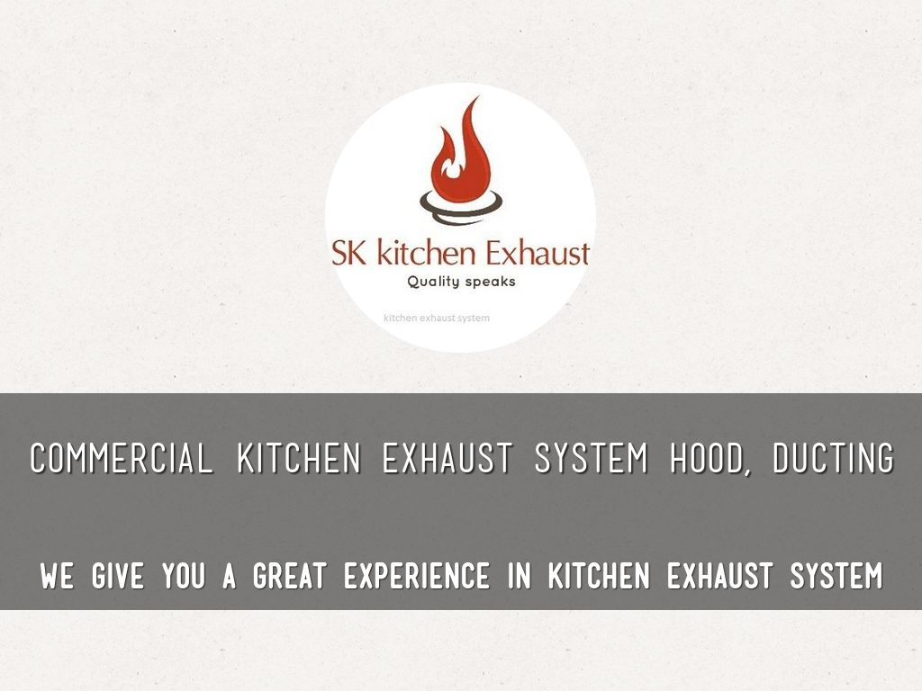 COMMERCIAL KITCHEN EXHAUST SYSTEM HOOD & DUCTING by