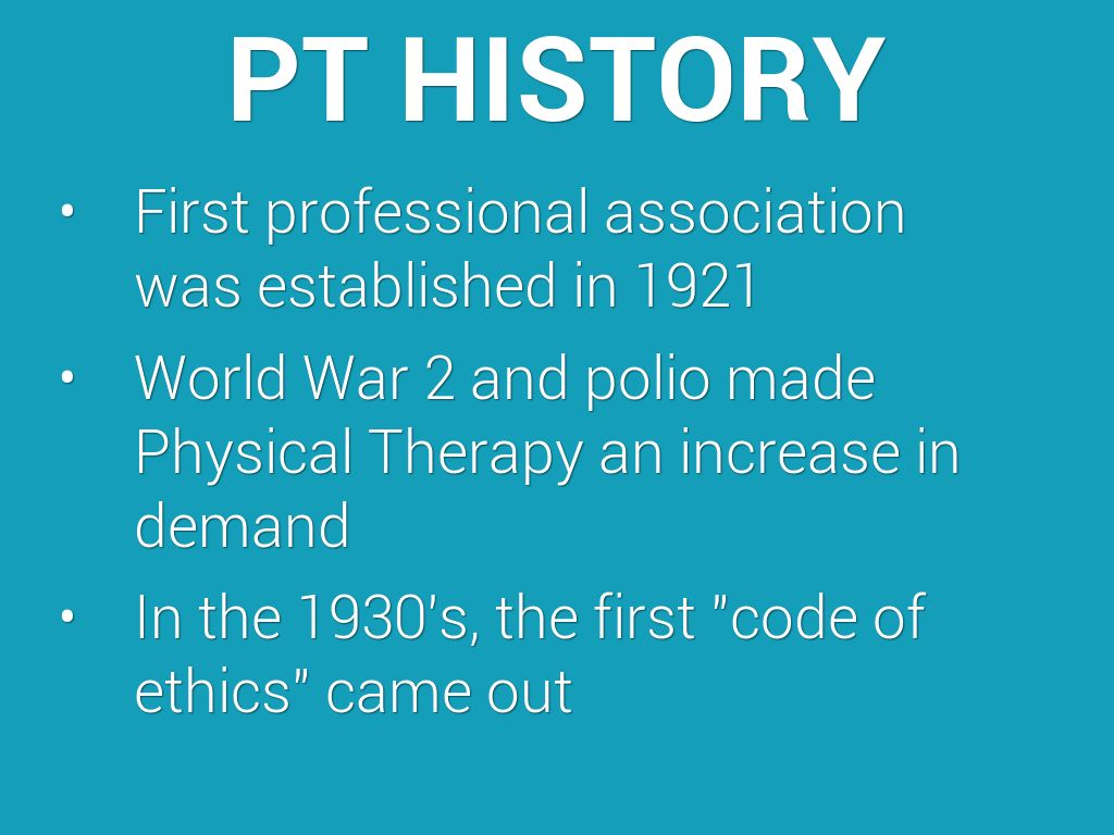 History of physical therapy - Pt History