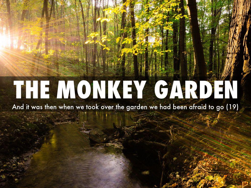 an analysis of the monkey garden