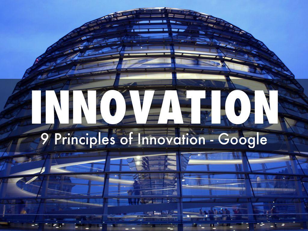 Google's 9 Principles of Innovation