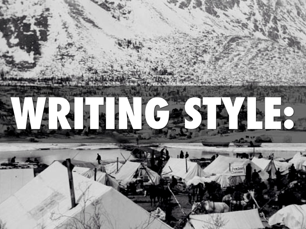 the writing styles of jack london 30 indispensable writing tips from famous authors writing is easy: all you have to do is start writing, finish writing, and make sure it's good.