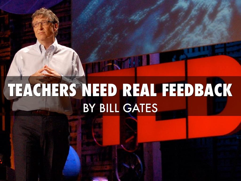 Bill Gates: Teachers Need Real Feedback by Vladislav