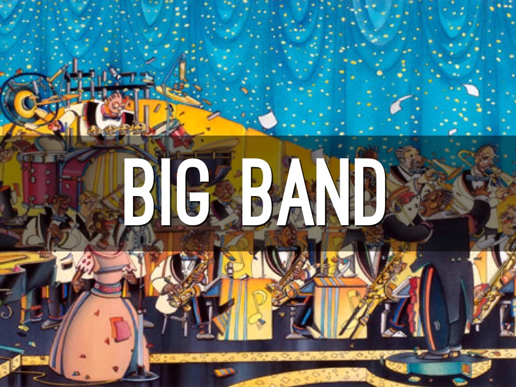 Big Band By Parker Williams