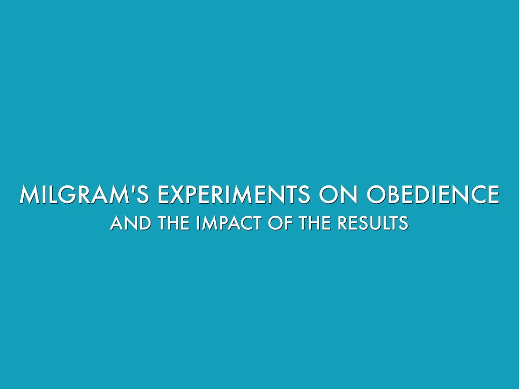 an overview of the milgram experiment Stanford prison experiment, milgram experiment shocking experiments reveal thin line between victim, perpetrator if only there were evil people somewhere insidiously committing evil deeds, and it were necessary only to separate them from the rest of us and destroy them.