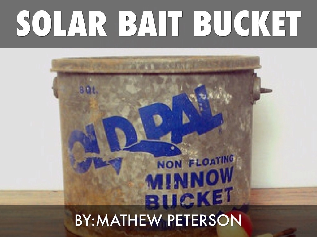 Solar Powered Bait Bucket