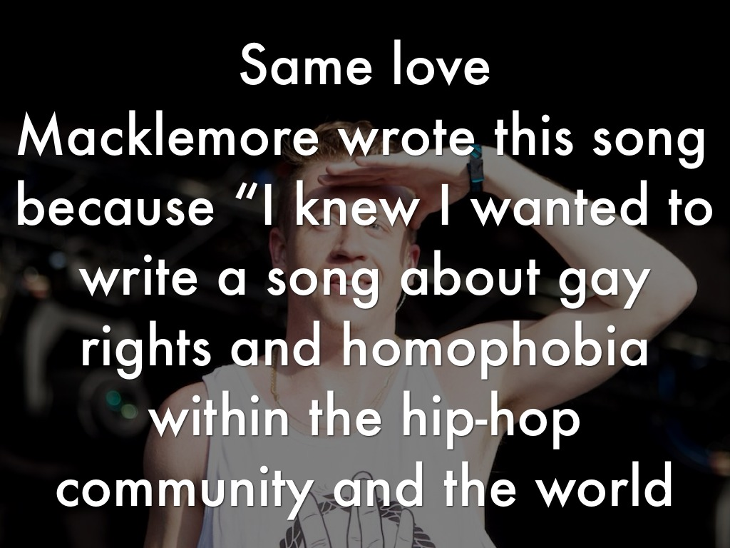 homophobia in same love a song by macklemore