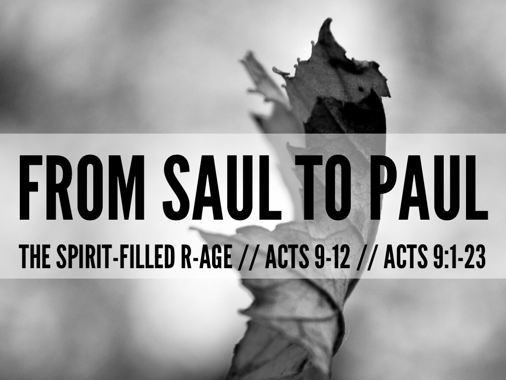 From Saul To Paul by Joey Asher Tan