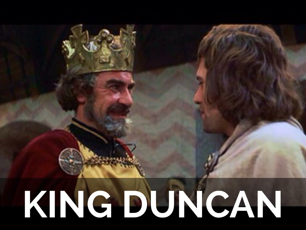 death of king duncan in shakespeare s Shakespeare macbeth and lady macbeth both have the intentions of killing duncan when macbeth becomes thane of cawdor for lady macbeth her husband, macbeth, believes that.