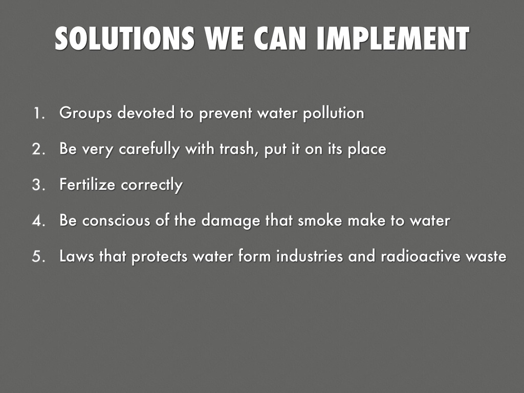 water pollution solutions Most water pollution begins on the land, not in the water eighty percent of marine  environment pollution started as runoff today's lawn.