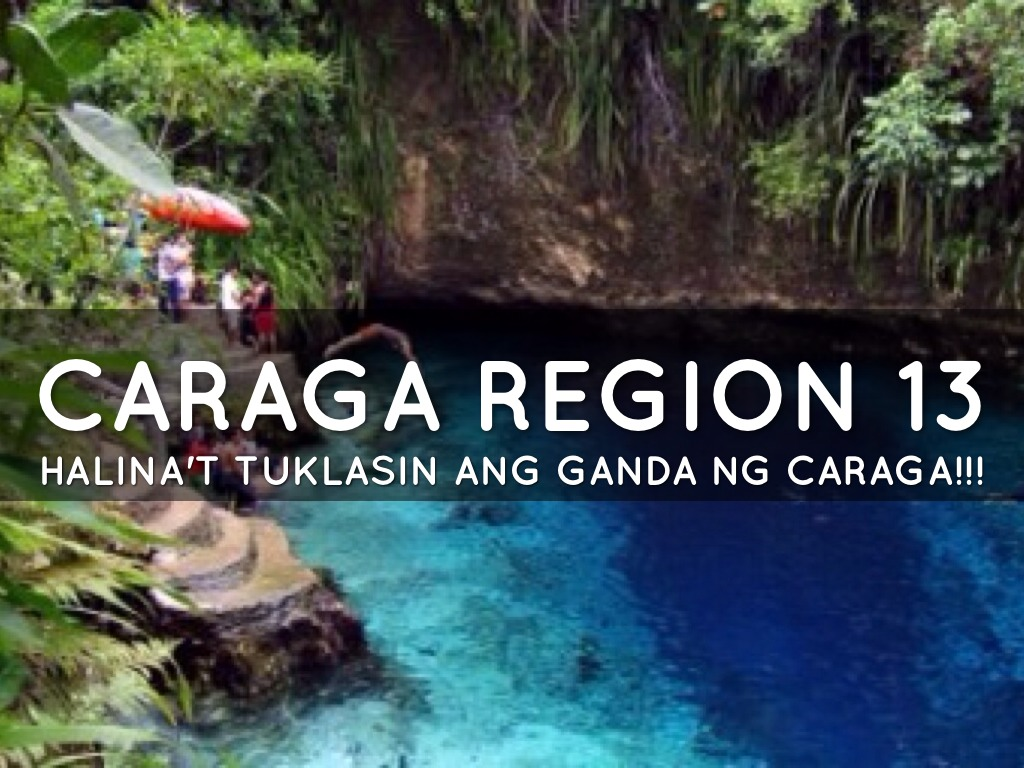 caraga region Caraga region is in the mindanao island group in the philippinesthe region consists of the provinces of agusan del norte, agusan del sur, dinagat islands, surigao del norte, surigao del sur and the city of butan.