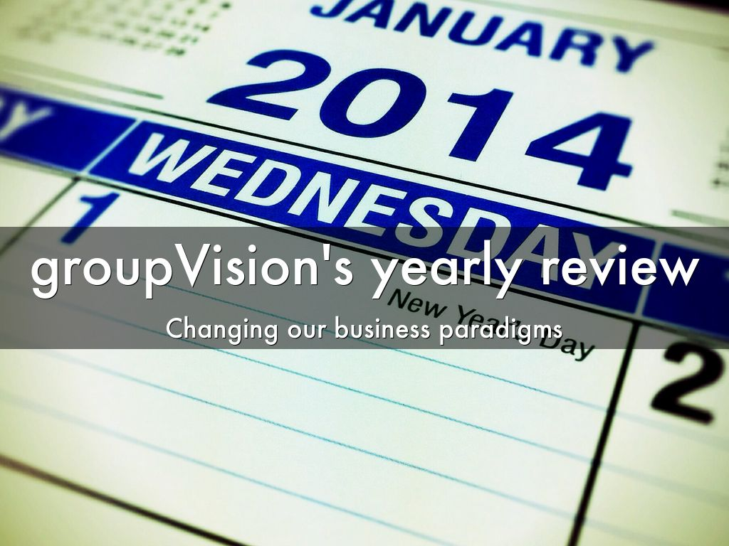 groupVision's yearly review