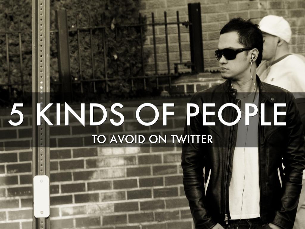 5 People To Avoid On Twitter