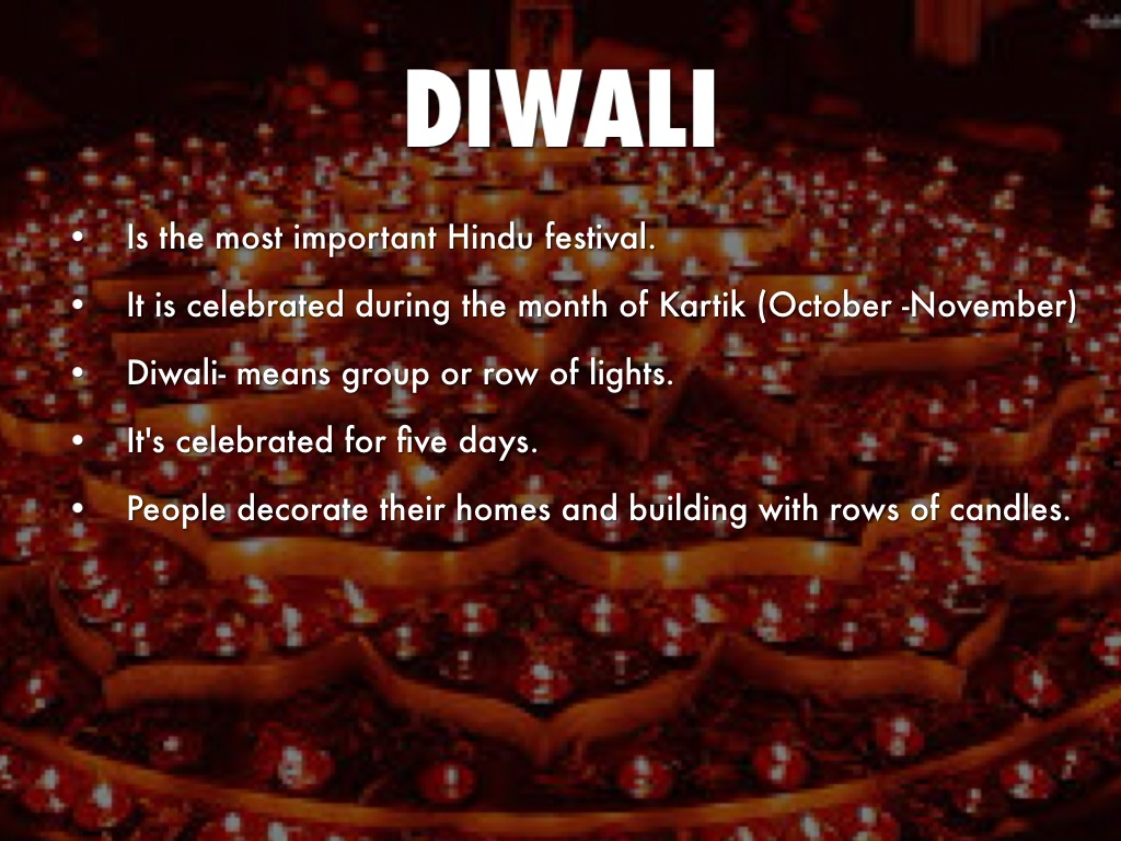 hinduism and diwali Diwali: diwali is a major hindu religious festival that lasts for five days during the lunar months of ashvina and karttika (october–november.