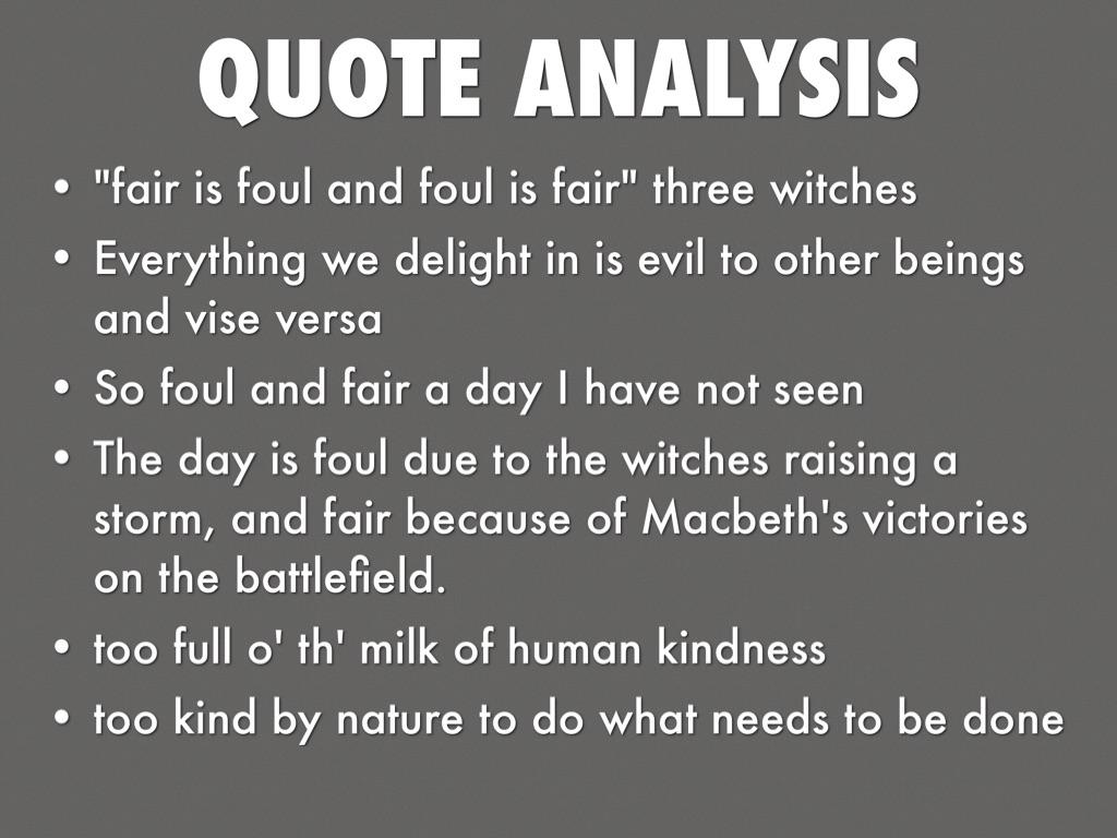 fair is foul and foul is fair analysis