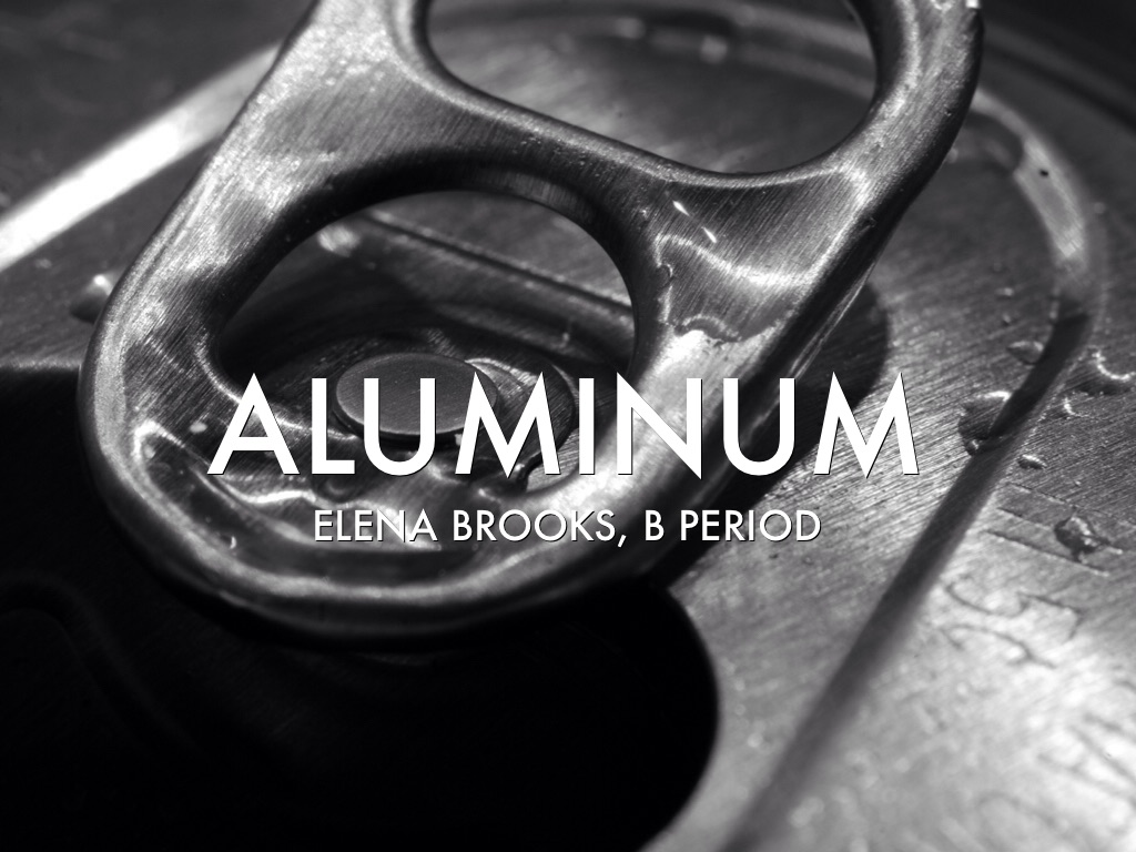 Aluminum By Elena Brooks