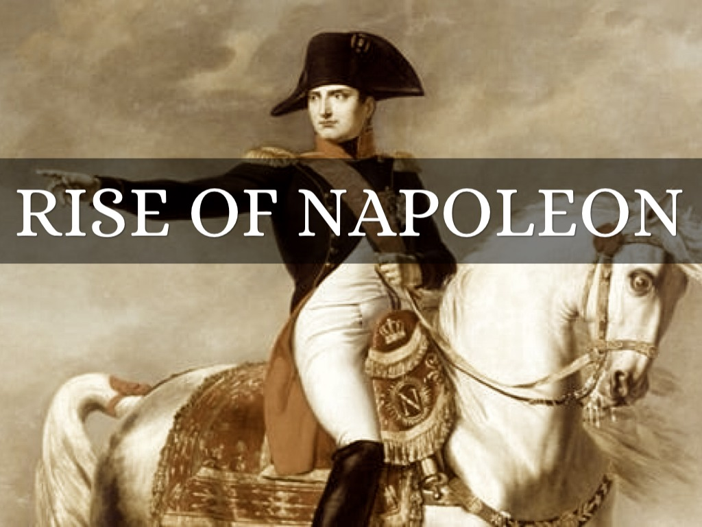 a look at the life and rise to power of napoleon bonaparte The rise of napoleon bonaparte is an exciting, reckless thrill ride as asprey charts napoleon's vertiginous ascent to fame and the height of power here is napoleon as he was-not saint, not sinner, but a man dedicated to and ultimately devoured by his vision of himself, his empire, and his world.