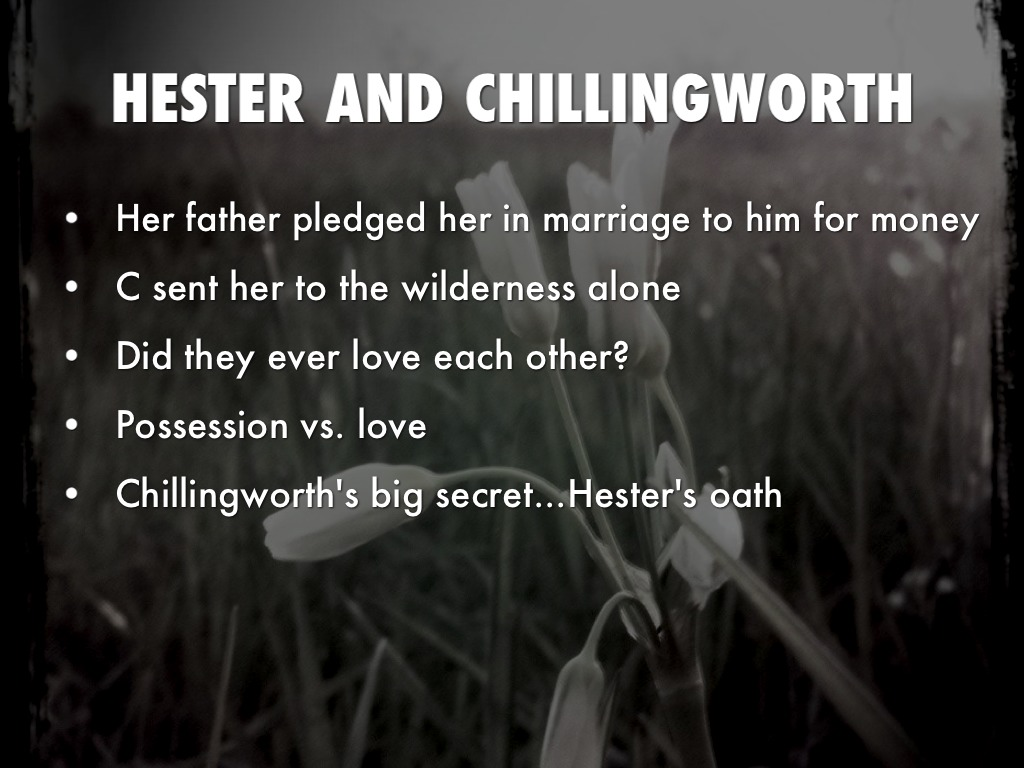 chillingworth vs dimmesdale Dimmesdale vs chillingworth essays dimmesdale vs chillingworth near the end of the novel, arthur dimmesdale tells the following to his fellow adulteress hester concerning roger chillingworth: we are not, hester, the worst sinners in the world.