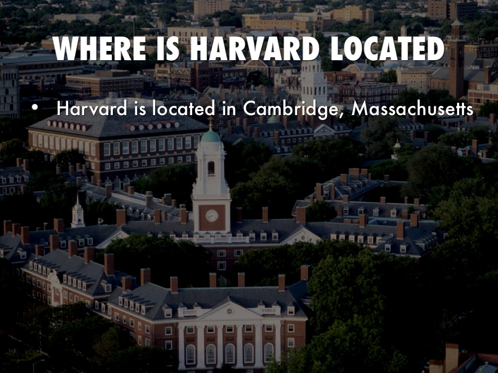 Harvard University By Isaac Wagner - Where is harvard