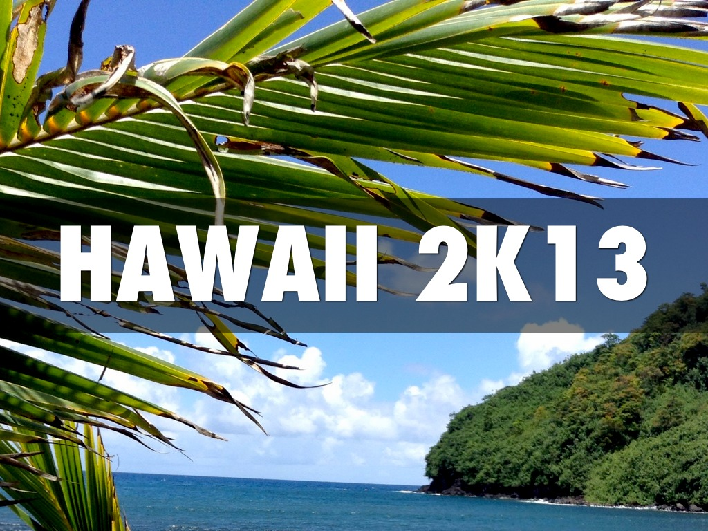 Hawaii 2k13
